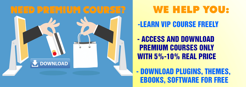 DOWNLOAD PAID COURSES FOR FREE