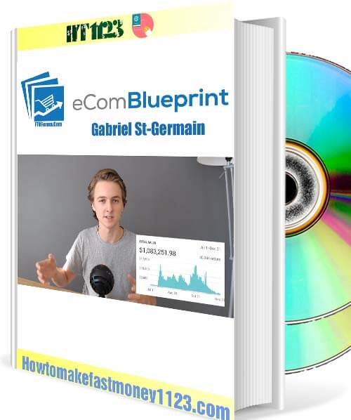 Gabriel St-Germain – Ecom Blueprint free download