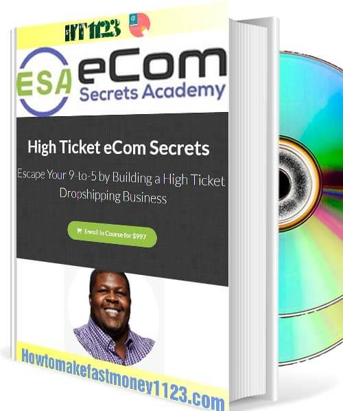 High Ticket eCom Secrets - Earnest Epps free download