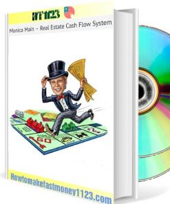 Real Estate Cash Flow System - Monica Main Free Download
