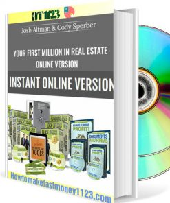 Josh Altman and Cody Sperber – Your First Million in Real Estate